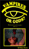 Vampires or Gods? book by William Meyers